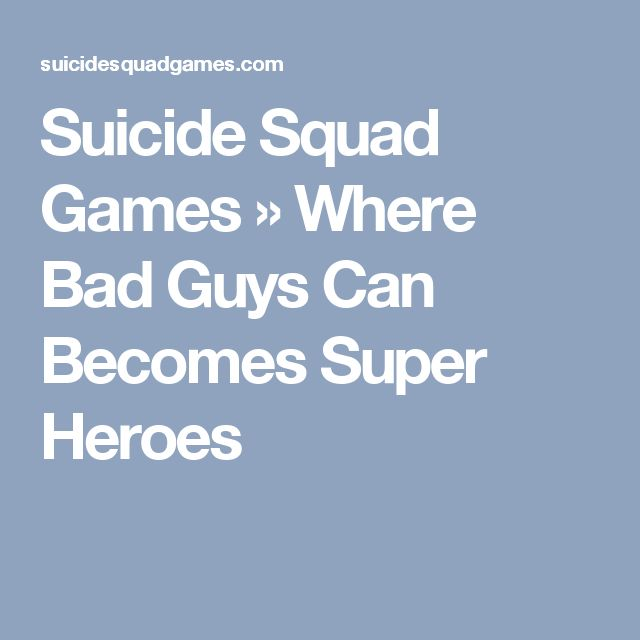 Suicide Squad Games » Where Bad Guys Can Becomes Super Heroes