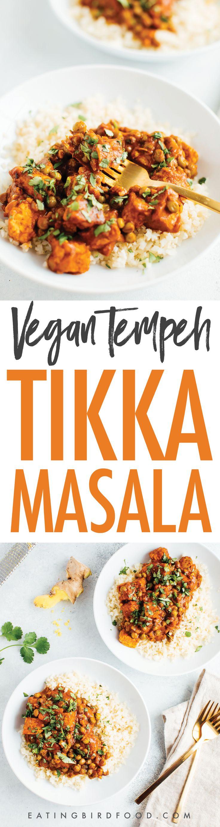 The BEST Vegan Tempeh Tikka Masala #vegan #healthy #tempeh #tempehrecipes