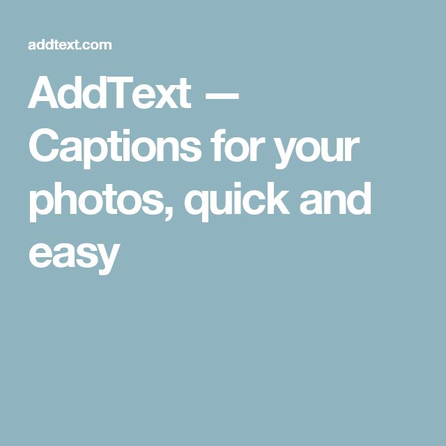 AddText — Captions for your photos, quick and easy