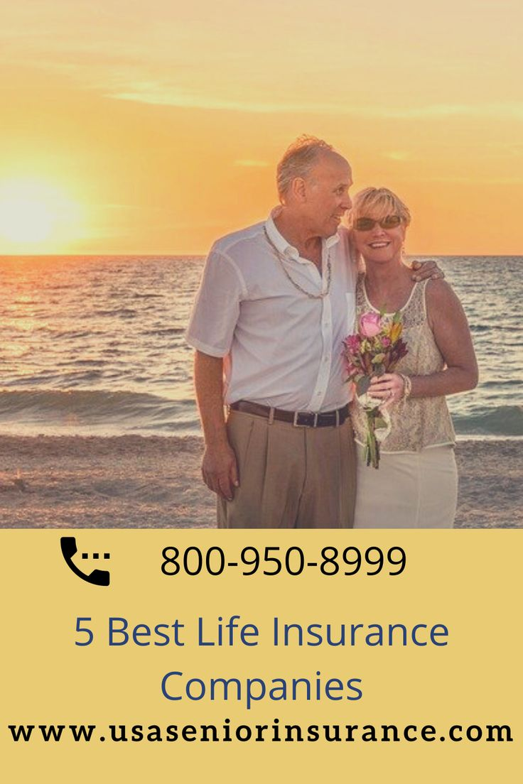 5 best life insurance companies in 2020 best life