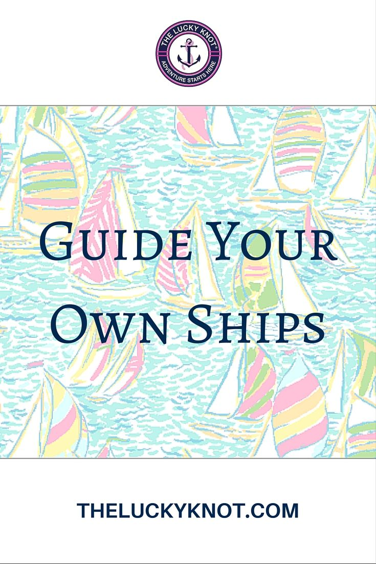 #Nautical Quotes.. Guide Your Own Ships, one of the best #preppy quotes.