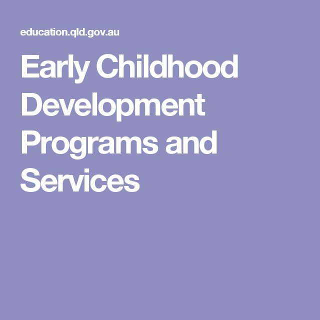 Early Childhood Development Programs and Services