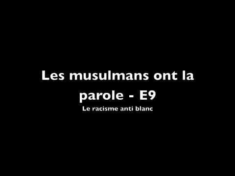Le Racisme anti blanc vu par un musulman