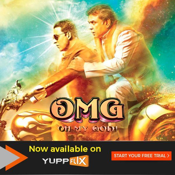 Watch On Yuppflix Indian Satirical Comedy Drama Film Omg Oh My God Starring Akshaykumar Latest Movies To Watch Indian Movies Online Drama Film
