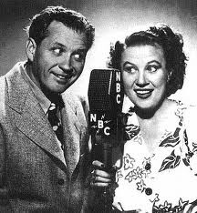 Fibber McGee and Molly.  Long running NBC sitcom starring real life married couple Jim and Marion Jordan.  http://en.wikipedia.org/wiki/Fibber_Mcgee