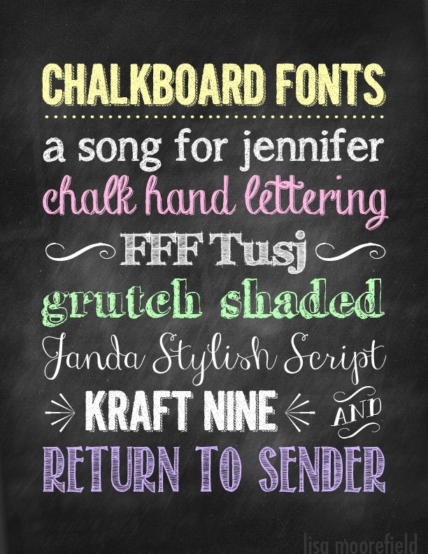 chalkboard free fonts http://www.dafont.com/a-song-for-jennifer.font http://www.dafont.com/chalk-hand-lettering-shaded.font http://www.fontsquirrel.com/fonts/FFF-Tusj http://www.dafont.com/grutchshaded.font http://www.dafont.com/janda-stylish-script.font http://www.dafont.com/kraft-nine.font http://www.dafont.com/return-to-sender.font