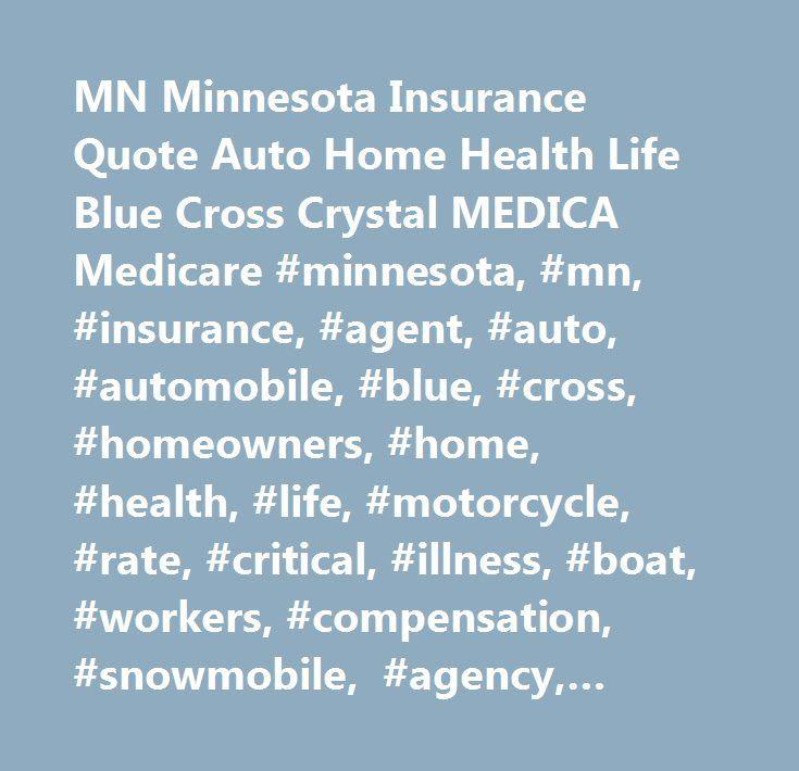 Single Premium Life Insurance Quotes: Mn Minnesota Insurance Quote Auto Home Health Life Blue