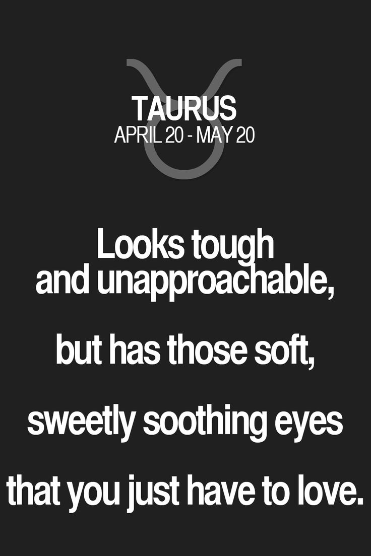 Looks tough and unapproadhable, but has those soft, sweetly soothing eyes that you just have to love. Taurus | Taurus Quotes | Taurus Zodiac Signs