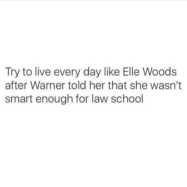 Try to live every day like Elle Woods after Warner told her that she wasn't smart enough for law school. For more motivational, inspirational quotes for female creatives, entrepreneurs, and girl bosses follow us at www.instagram.com/yessupply