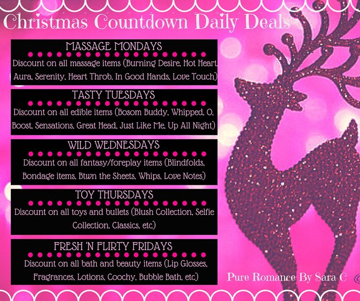At Pure Romance By Sara C, Countdown to Christmas!  Buy any of these items on the corresponding deal day and get a discount!  Check them out at www.pureromance.com/saracosta ...send me an email to purchase in order to get your discount prbysscosta@gmail.com