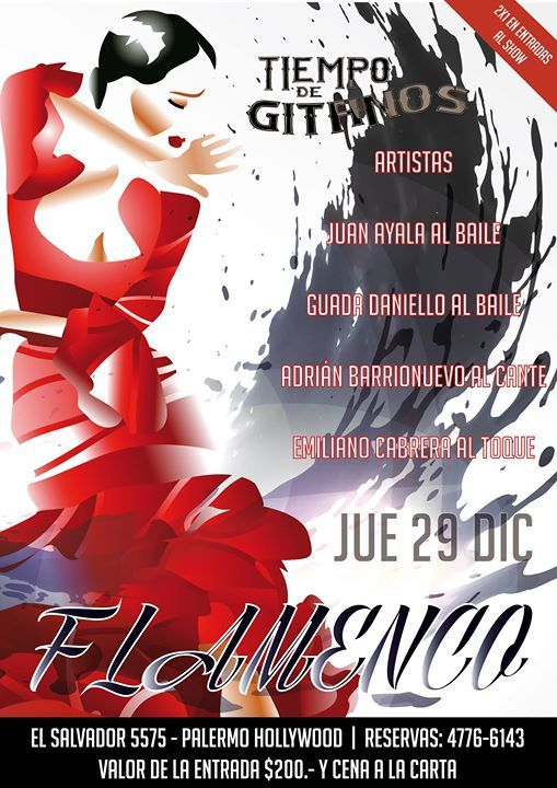 Llega otra noche de Flamenco Show a Tiempo de Gitanos!! Jueves 29 de Diciembre 21:00 hs !! Reservas 4776 6143
