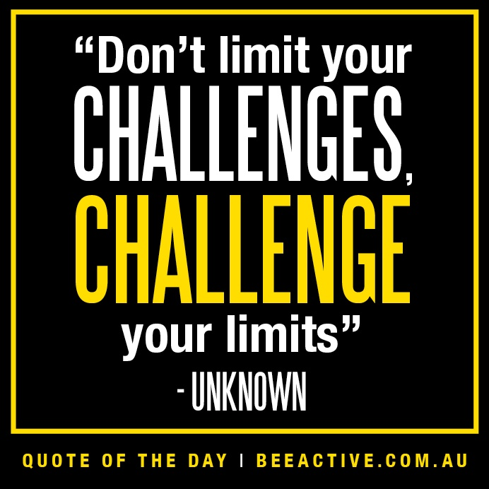 Challenge Sayings Pictures: Motivational Fitness Quotes On Challenge