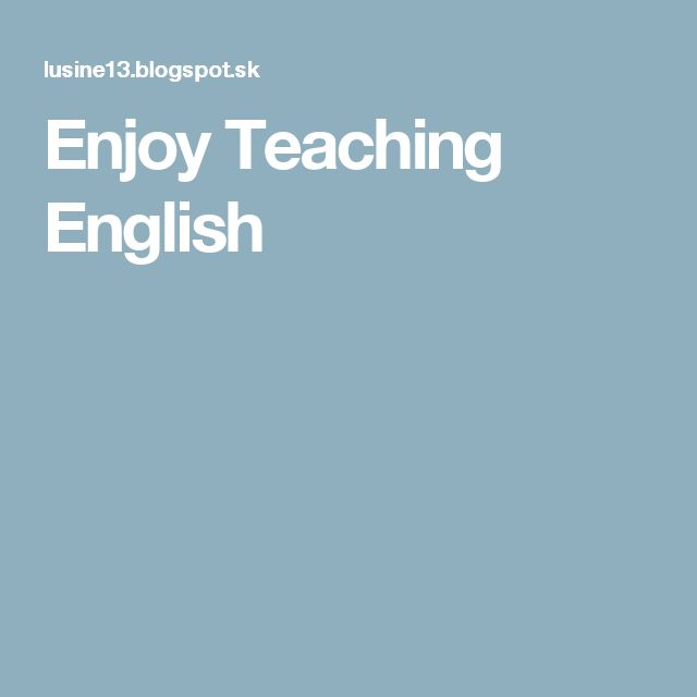 Enjoy Teaching English