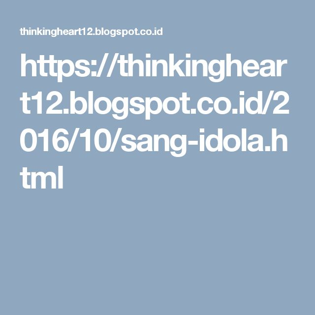 https://thinkingheart12.blogspot.co.id/2016/10/sang-idola.html