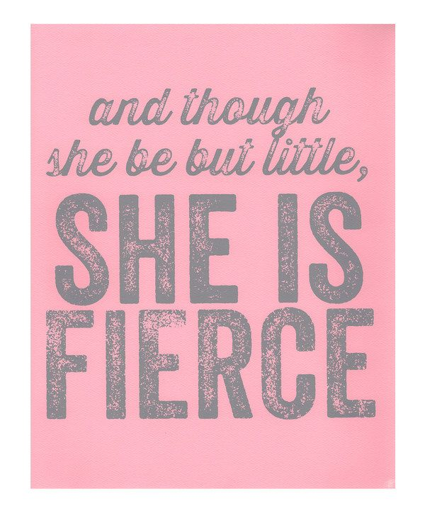 She is Fierce ... #zulily #ad #quote *love