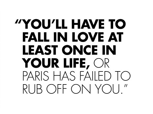 Or Else Paris Has Failed To Rub Off On You.