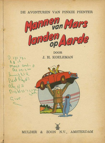 Men from mars land on earth - Mannen van Mars landen op aarde - De avonturen van Pinkie Pienter
