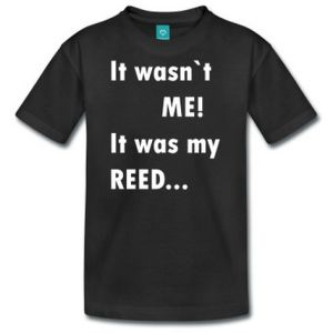 IT wasn`t me it was my reed