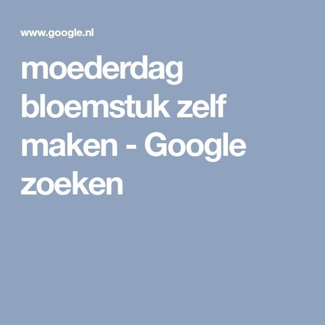 moederdag bloemstuk zelf maken - Google zoeken