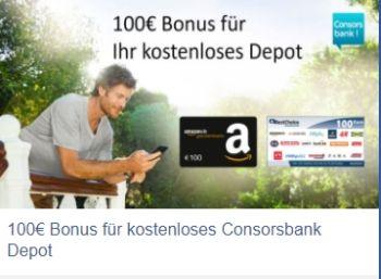 Gratis: Amazon-Gutschein über 100 Euro zum kostenlosen Consors-Depot https://www.discountfan.de/artikel/c_gratis-angebot/gratis-amazon-gutschein-ueber-100-euro-zum-kostenlosen-consors-depot.php Ab sofort und nur für wenige Tage gibt es jetzt zum kostenlosen Consors-Depot einen Amazon.de-Gutschein über 100 Euro geschenkt. Obendrein punktet der Online-Broker mit niedrigen Tradinggebühren und einem zusätzlichen Bonus bei Depotwechsel. Gratis: Amazon-Gutschein über 100 Eu