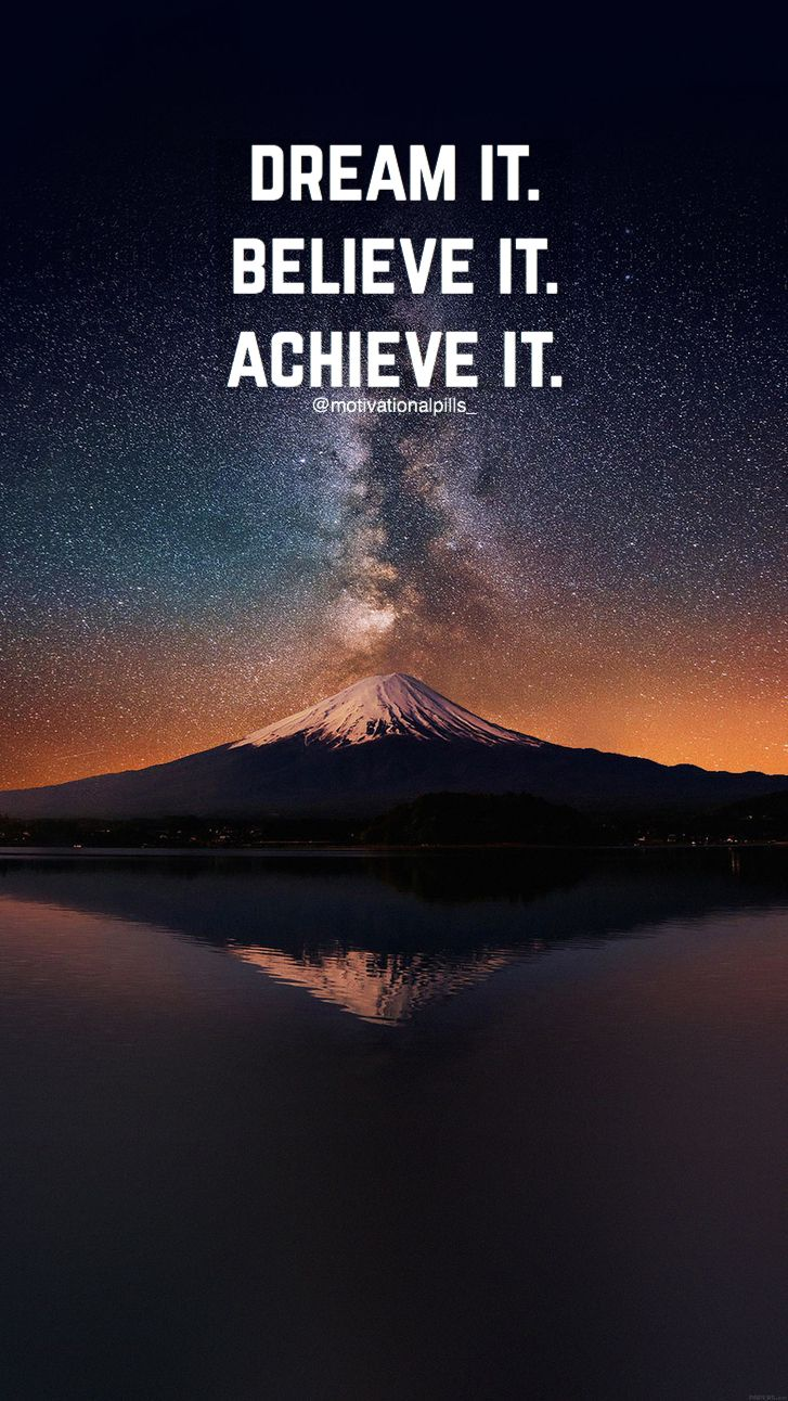 Dream It Believe It Achieve It Believe Quotes Life Quotes Pictures Inspirational Quotes