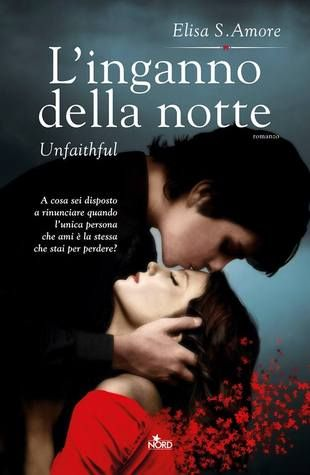 L'inganno della notte - Unfaithful (Touched Saga, #2)