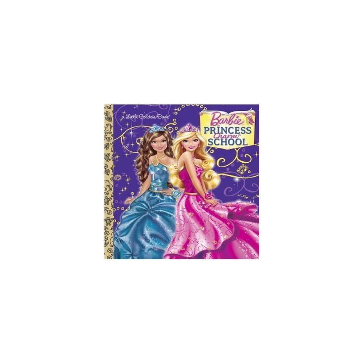 Princess Charm School (Barbie) (Little Golden Book) (Hardcover)