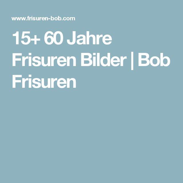 15+ 60 Jahre Frisuren Bilder   Bob Frisuren