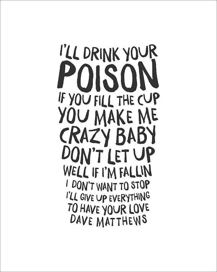 Lyric bartender dave matthews lyrics : 1234 best Dave Matthews <3 images on Pinterest | Lyrics, Music ...