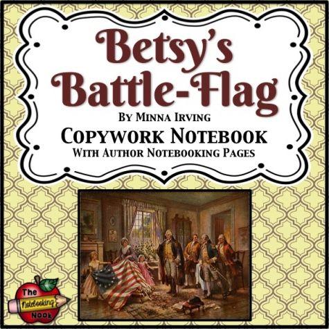 Patriotic Poems: Betsy's Battle Flag Copywork Notebook
