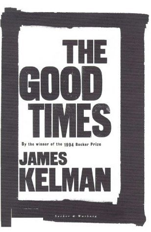 The Good Times by James Kelman http://www.amazon.co.uk/dp/0436412152/ref=cm_sw_r_pi_dp_NmeQvb0EM3CPE