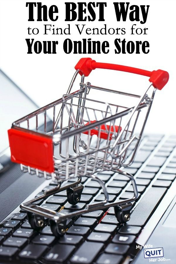 """""""The Best Way To Find Vendors For Your Online Store The number one question that I receive from readers who want to open their own online store is how to go about finding vendors and suppliers. Do I purchase wholesale? Should I drop ship or should I contact the manufacturer directly?"""""""