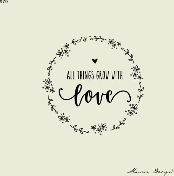 Alle Dinge wachsen mit der Liebe – benutzerdefinierte Stempel – benutzerdefinierte Stempel-Gummi-Stempel ~ Hochzeit ~ Kinder und Gärten ~ Lehrer und Mutter Stempel