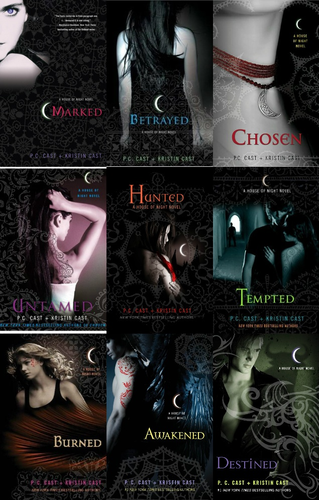House of Night Series that my daughter, Kendall, got me to read!