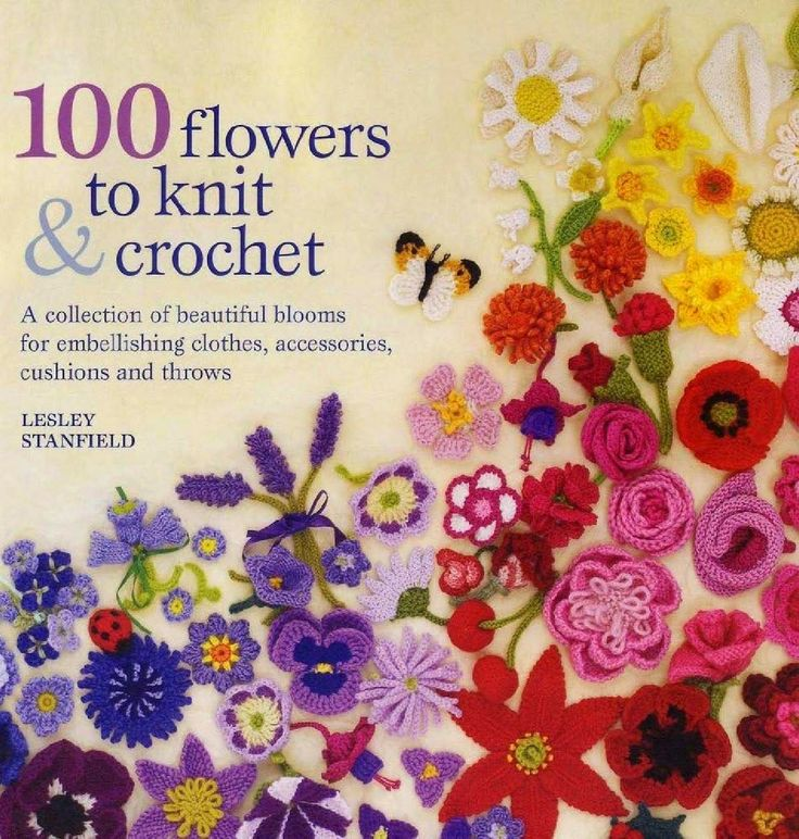 100 Flower to knit & crochet | My Ebook & Emag Collection
