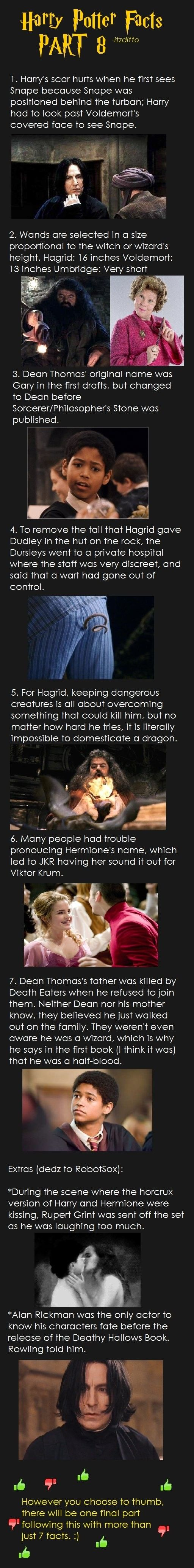 Harry Potter - Fact 8 Well for the part where they were kissing I would have laughed myself sick too :)