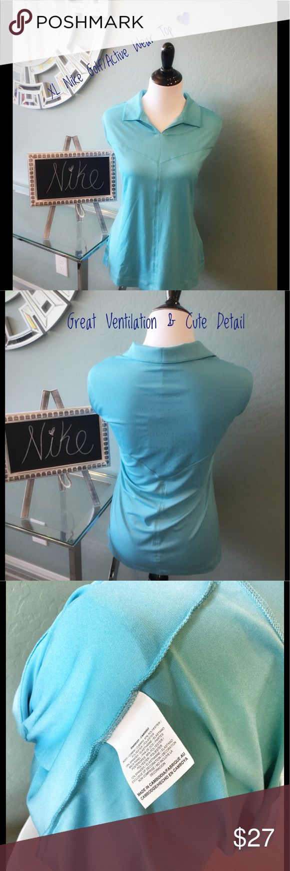 Nike Golf/ Active Wear Top Nike Golf/ active wear top in a size XL true to size. Brand new with tags. Pretty turquoise with perforations to the back help with ventilation. Perfect for a day on the golf course or for any outdoor activity. Nike Tops