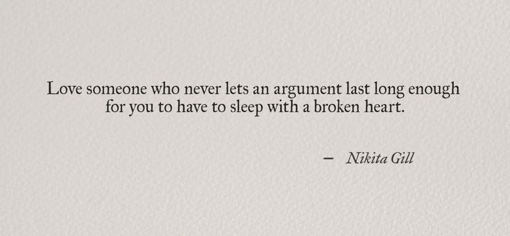 For you to have to sleep with a broken heart.