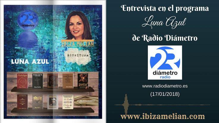 Entrevista a Ibiza Melián en el programa Luna Azul de Radio Diámetro (17...