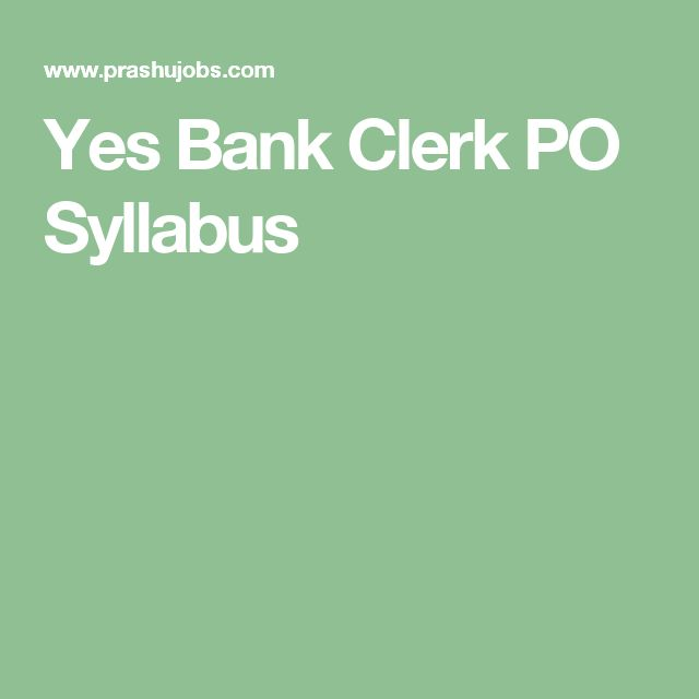 yes bank clerk po syllabus clerical jobs in banks