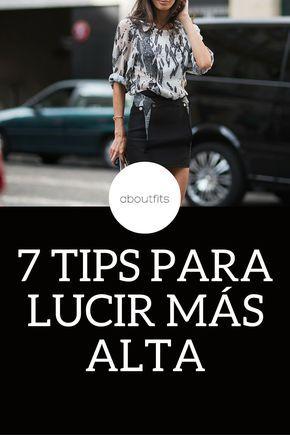 7 TIPS PARA LUCIR MÁS ALTA  ABOUTFITS - FASHION BLOG - OUTFITS - MODA - ESTILO - IMAGEN PERSONAL