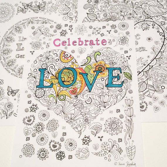 Sue Zipkin Printable Set Of 3 Inspirational LOVE Coloring Book Pages Pdf
