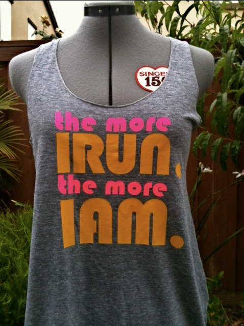My tank!   the more I RUN the more I AM American Apparel Tank by runnersbooty, $25.00