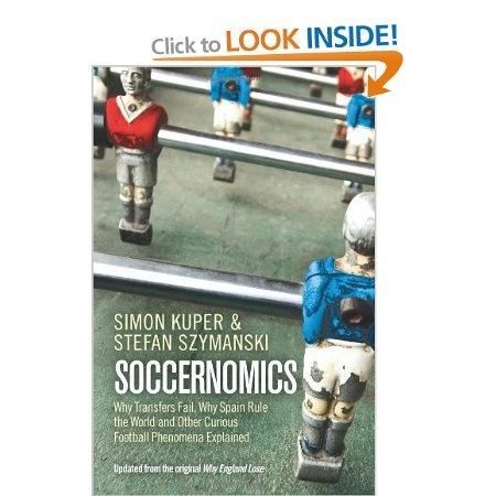 Soccernomics: Amazon.co.uk: Simon Kuper, Stefan Szymanski: Books