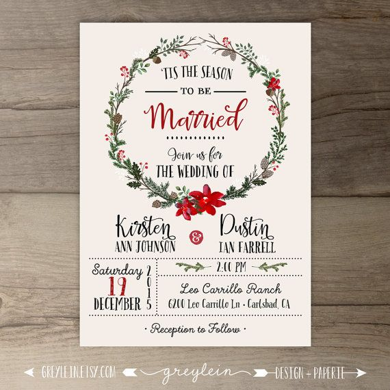 Winter Wedding Invitations • Wreath • 'Tis the Season to be Married • DIY Printable • by greylein