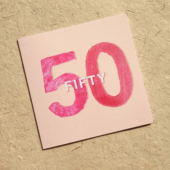 Best 25 Fiftieth birthday ideas – 50 Year Old Birthday Card