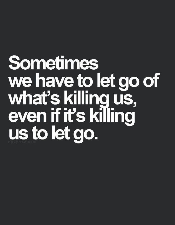 httpsipinimgcom736xce4ef7ce4ef72d1872756 - Letting Go Quotes