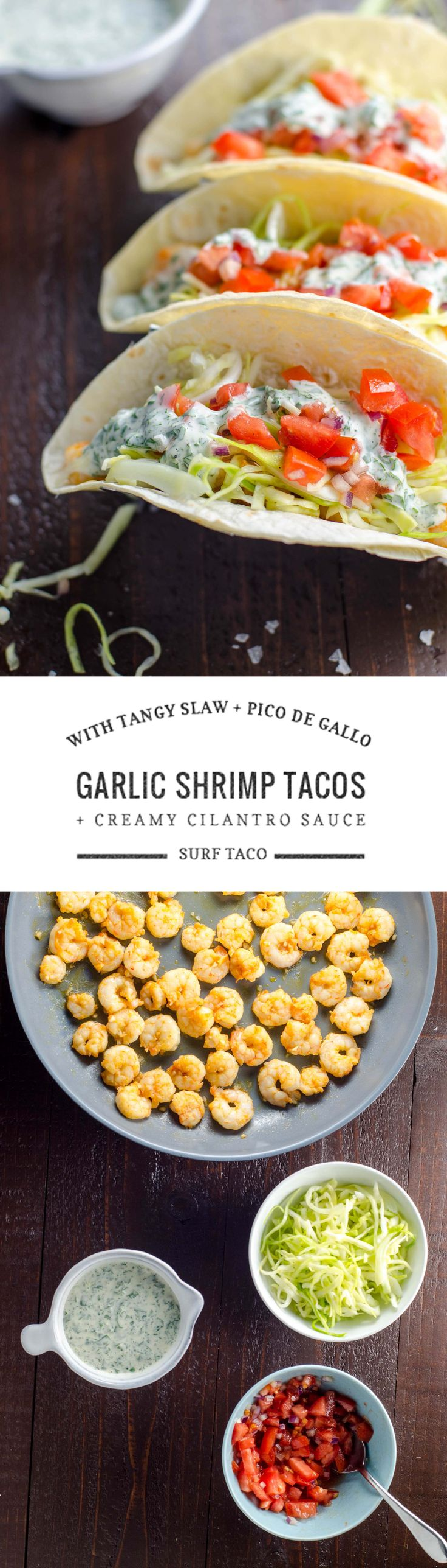 This easy and super-flavorful recipe for garlic shrimp tacos with cabbage slaw, pico de gallo and cilantro sauce is inspired by NJ's Surf Taco restaurants.