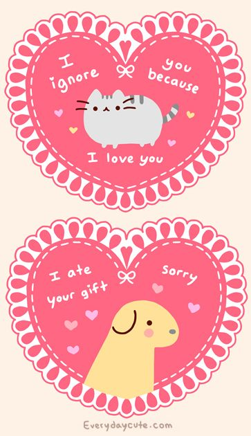 Valentines from your pets - Pusheen and Carmen of everydaycute.com.