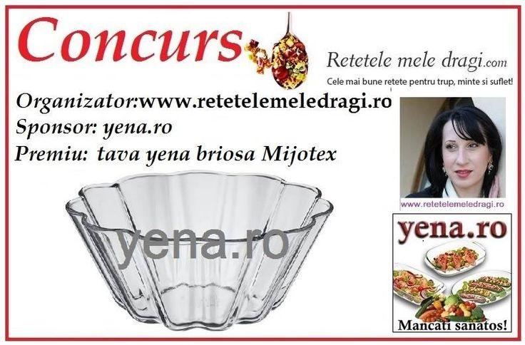 Concurs saptamanal pentru cititorii si clientii fideli, organizat de Retetele mele dragi si Yena.ro--editia 3